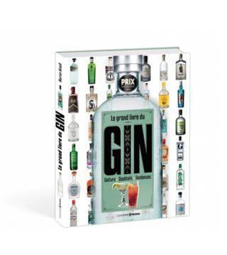 La Grand Livre Du Gin by Aaron Knoll