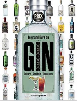La Grande Livre Du Gin, by Aaron Knoll